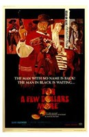 for a Few Dollars More The Man in Black Wall Poster
