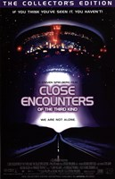 Close Encounters of the Third Kind You Are Not Alone Wall Poster