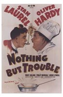 Nothing But Trouble Wall Poster