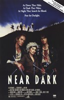 Near Dark - At dawn they hide Wall Poster