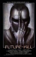 Future Kill Fine-Art Print