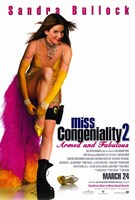 Miss Congeniality 2: Armed and Fabulous Wall Poster