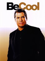 Be Cool - Be Cool Wall Poster