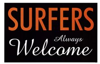 Surfers Always Welcome Fine-Art Print