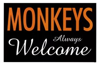 Monkeys Always Welcome Fine-Art Print