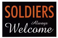 Soldiers Always Welcome Fine-Art Print