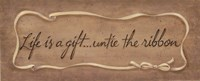 Life Is A Gift... Fine-Art Print