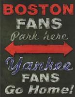 Yankee Fans Go Home Fine-Art Print
