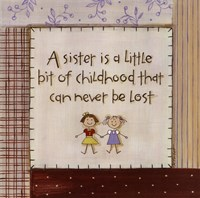 A Sister is Framed Print
