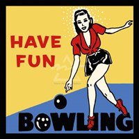 Have Fun Bowling Fine-Art Print