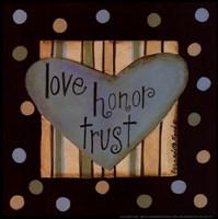 Love, Honor Trust Fine-Art Print