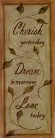 Cherish, Dream, Love Fine-Art Print