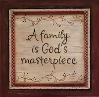 Family is God's Masterpiece Fine-Art Print