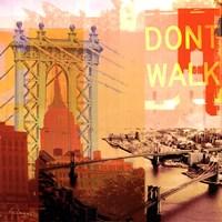 New York I Dont Walk Fine-Art Print