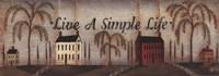 Live A Simple Life Fine-Art Print