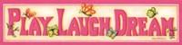 Play Laugh Dream Fine-Art Print