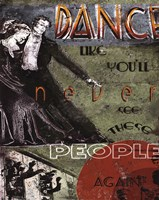 Dance Like You'll Never See These People Again Fine-Art Print