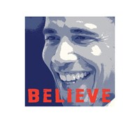 Barack Obama:  Believe Wall Poster
