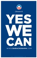 Barack Obama - (Yes We Can - Blue) Campaign Poster Wall Poster