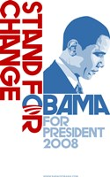 Barack Obama - (Stand for Change) Campaign Poster Fine-Art Print