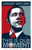 Barack Obama - Inauguration This is our Moment Fine-Art Print