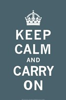 Keep Calm and Carry On Dark Teal Fine-Art Print