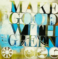 Make Good With Green Fine-Art Print