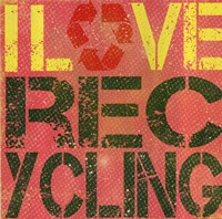 I love Recycling Fine-Art Print