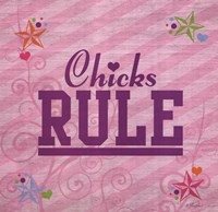 Chicks Rule Fine-Art Print