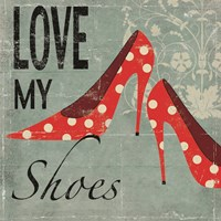 Love My Shoes Fine-Art Print