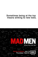 Mad Men - sometimes being at the top means sinking to new lows Wall Poster