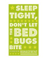 Sleep Tight, Don't Let the Bedbugs Bite (green & white) Fine-Art Print