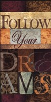 Follow Your Dreams Fine-Art Print