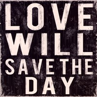 Love Will Save Fine-Art Print
