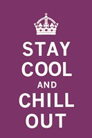 Stay Cool and Chill Out Fine-Art Print
