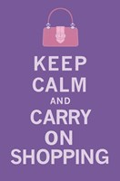 Keep Calm, Shopping Fine-Art Print
