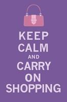 Keep Calm, Shopping Fine-Art Print