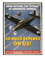 "We're Putting the ""Stings"" in America's Wings! Fine-Art Print"