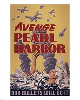 Avenge Pearl Harbor - Our Bullets Will Do It Fine-Art Print
