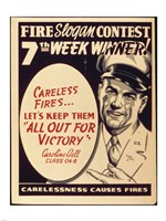 Careless Fires.. Let's Keep Them All Out For Victory Fine-Art Print
