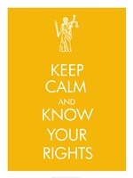 Keep Calm and Know Your Rights Fine-Art Print
