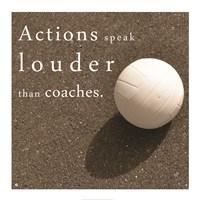 Actions Speak Louder than Coaches Fine-Art Print