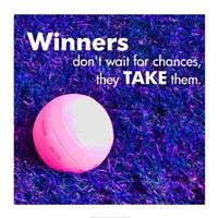 Winners Don't Wait for Chances Fine-Art Print