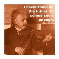 Einstein Future Quote Framed Print