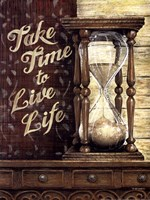 Take Time To Live Life Fine-Art Print