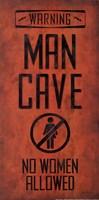 Warning - Man Cave Fine-Art Print