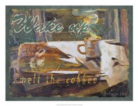 Wake Up and Smell the Coffee Fine-Art Print