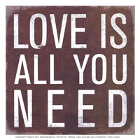 Love is all you Need - Mini Fine-Art Print