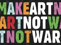 Make Art Not War Fine-Art Print