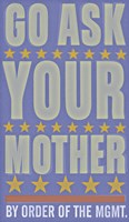 Go Ask Your Mother Fine-Art Print